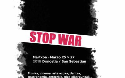 Stop War Festibala, cultura para decir NO a las guerras