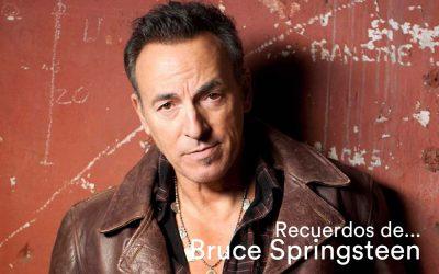 Recuerdos de… Bruce Springsteen