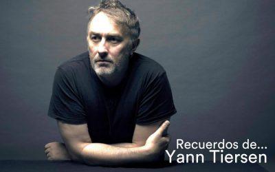 Recuerdos de… Yann Tiersen